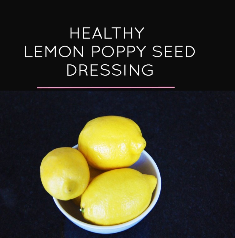 Healthy Lemon Poppy Seed Dressing Recipe